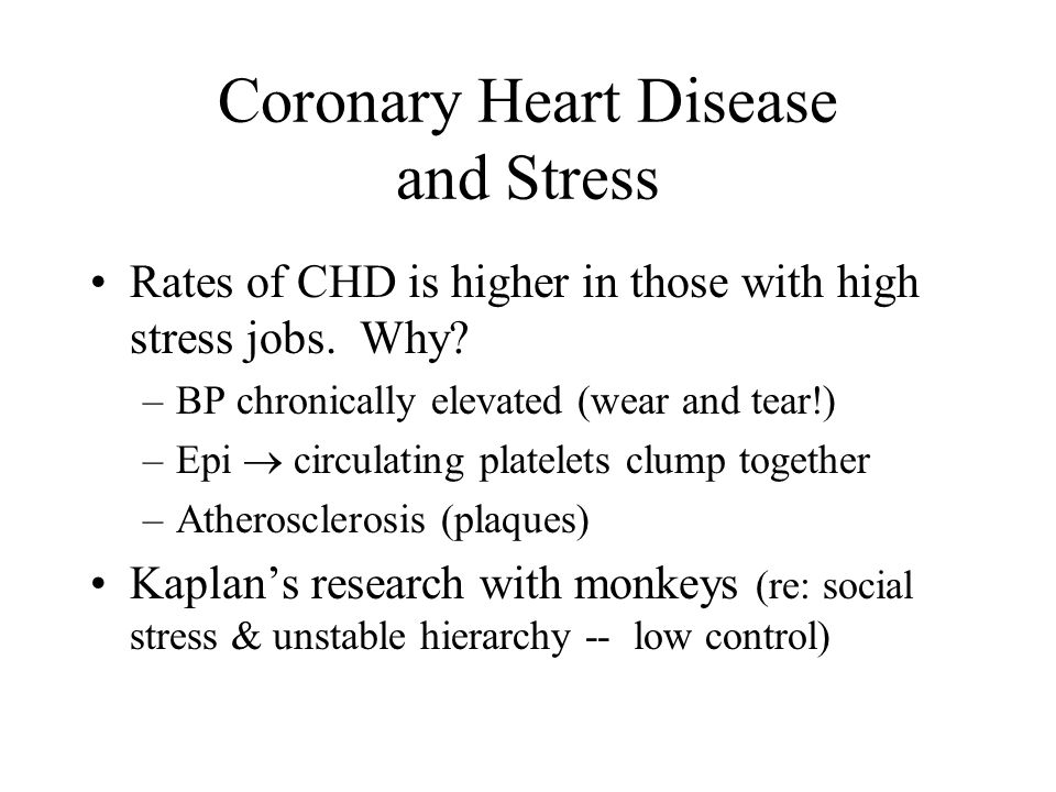 Health Consequences of Chronic Stress SAM   BP, HR, epi) HPA  immuno- suppression