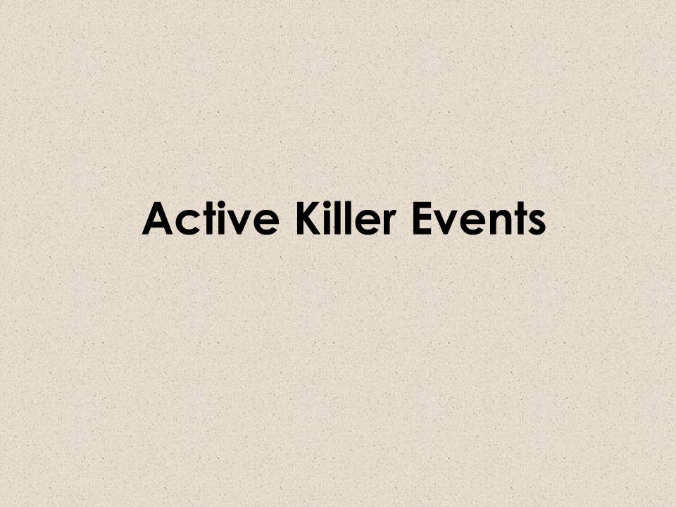 Active Killer Events