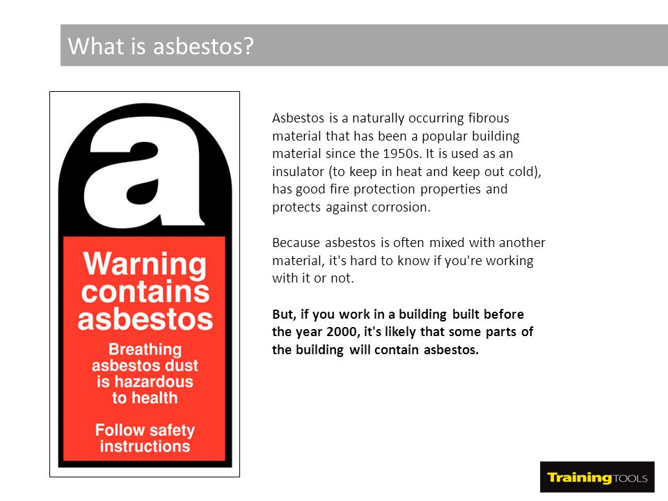 What is asbestos? Asbestos is a naturally occurring fibrous material that has been a popular building material since the 1950s. It is used as an insul