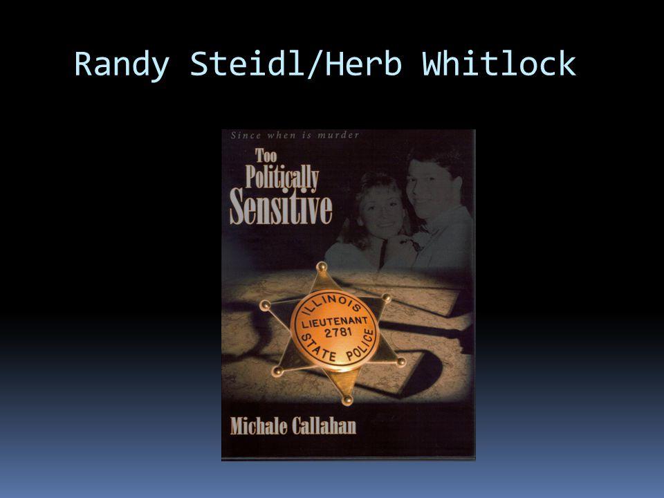 Randy Steidl/Herb Whitlock