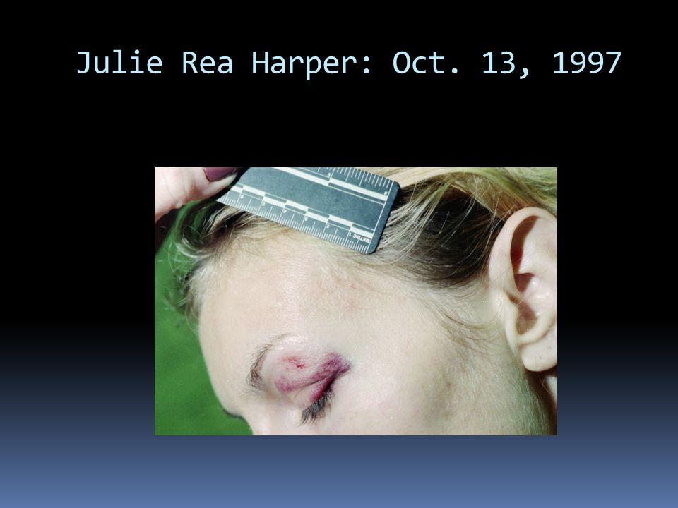 Julie Rea Harper: Oct. 13, 1997