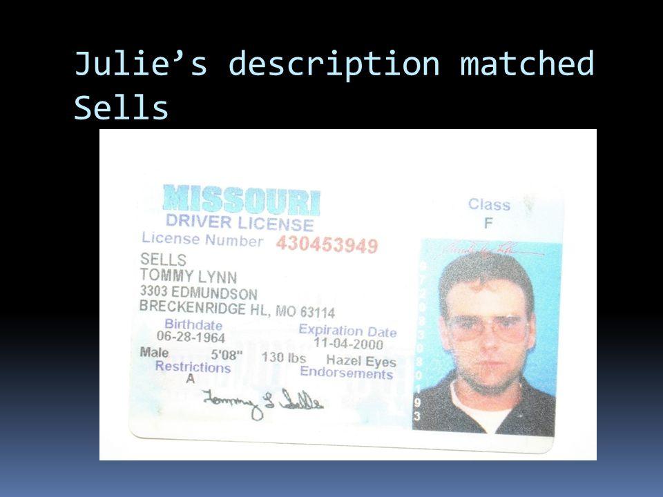 Julie's description matched Sells