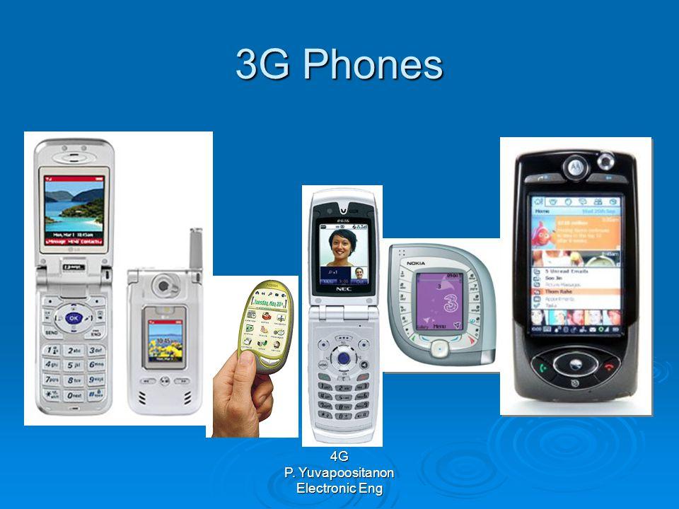 4G P. Yuvapoositanon Electronic Eng 3G Phones