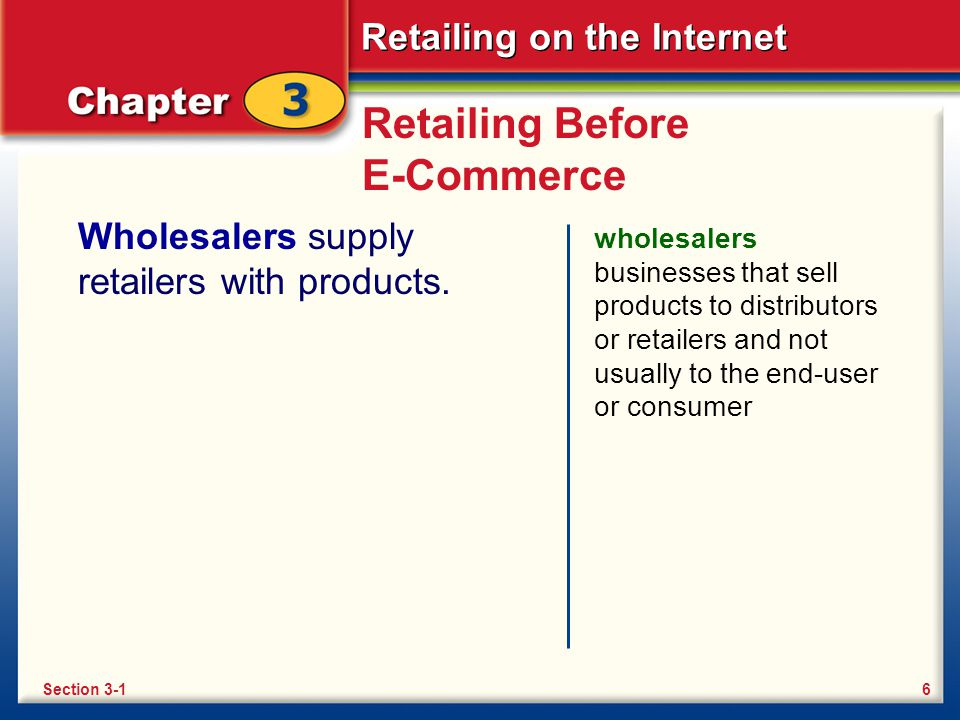 Retailing on the Internet Section 3-2 Review What is a cross-sell.