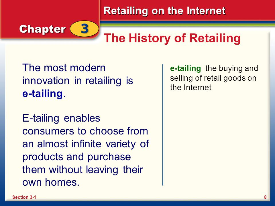 Retailing on the Internet Section 3-2 Key Terms hyperlink Electronic Funds Transfer smart card eWallet e-cash Secure Sockets Layer digital certificates Section 3-219