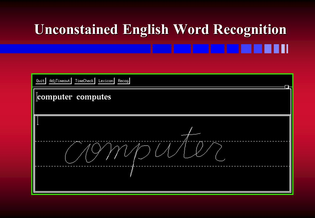 Unconstained English Word Recognition