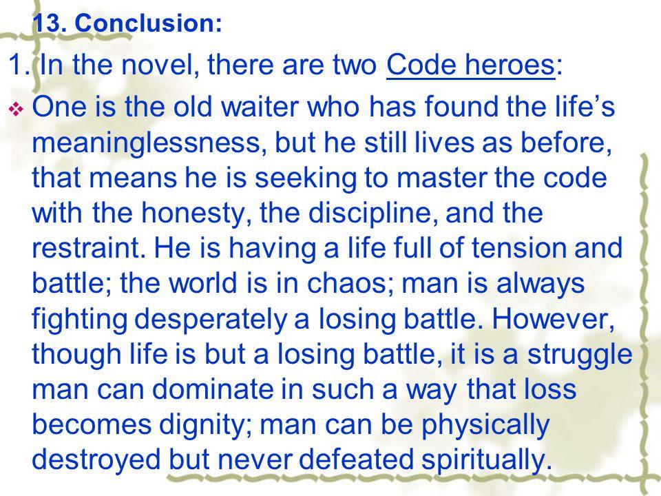 13. Conclusion: 1.
