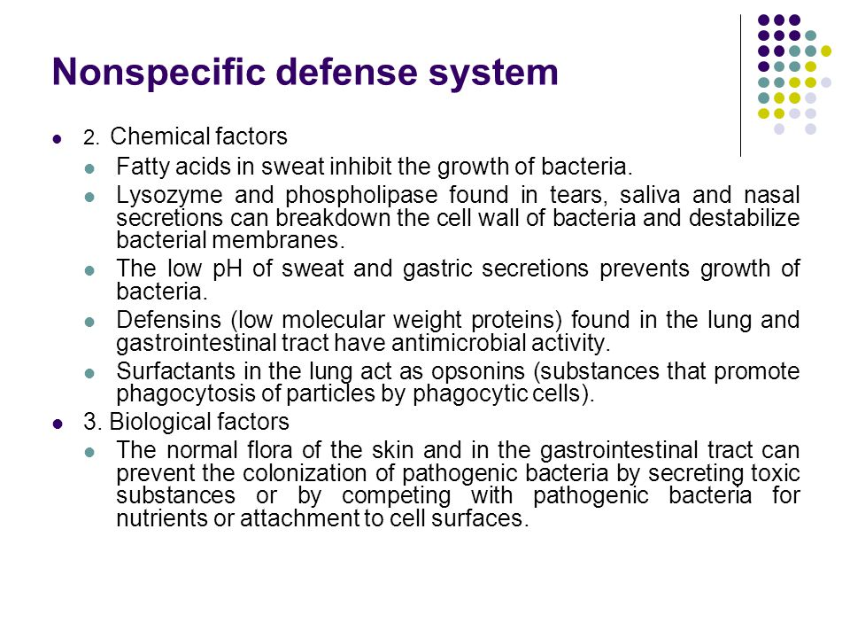 Nonspecific defense system The anatomical barriers are very effective in preventing colonization of tissues by microorganisms.