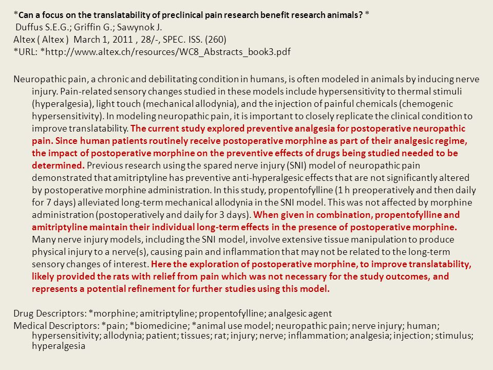 * Can a focus on the translatability of preclinical pain research benefit research animals? * Duffus S.E.G.; Griffin G.; Sawynok J. Altex ( Altex ) Ma