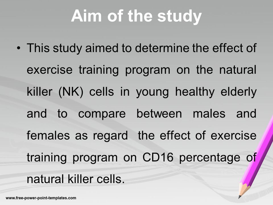 Aim of the study This study aimed to determine the effect of exercise training program on the natural killer (NK) cells in young healthy elderly and to compare between males and females as regard the effect of exercise training program on CD16 percentage of natural killer cells.