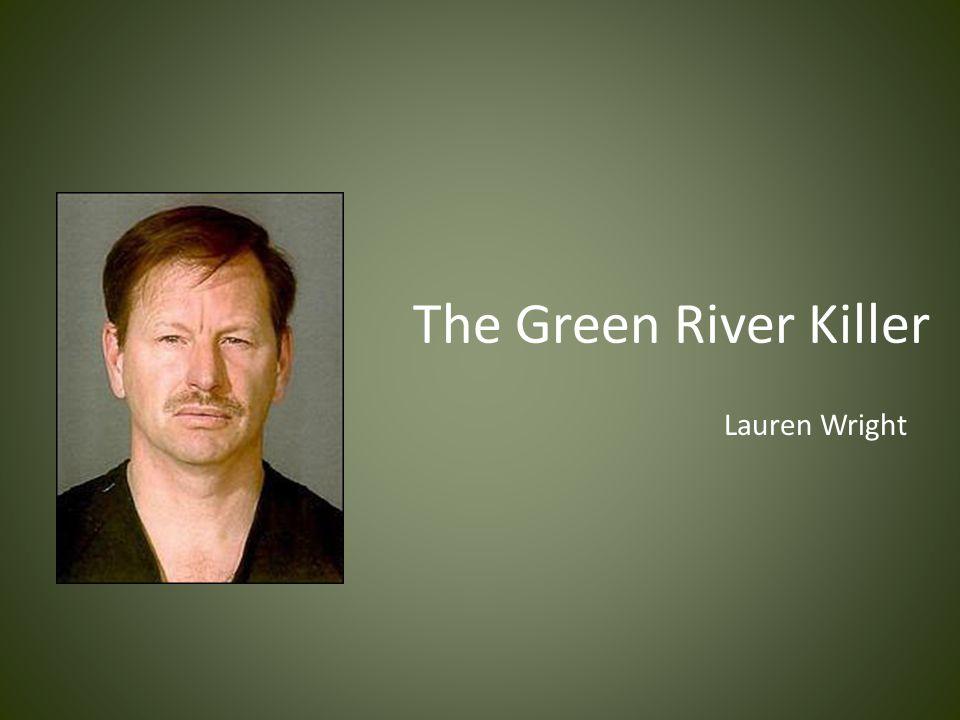 The Green River Killer Lauren Wright