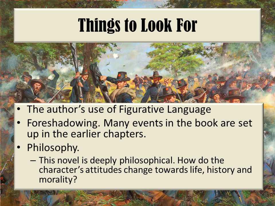 Things to Look For The author's use of Figurative Language Foreshadowing.