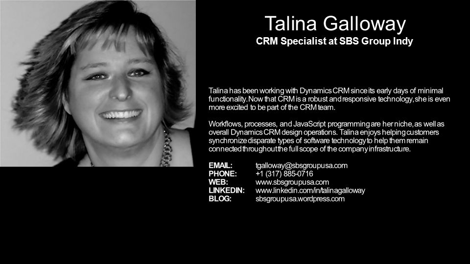 Talina Galloway CRM Specialist at SBS Group Indy