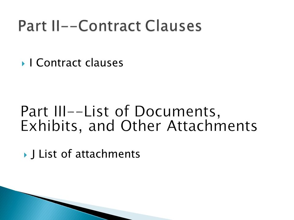  I Contract clauses  J List of attachments