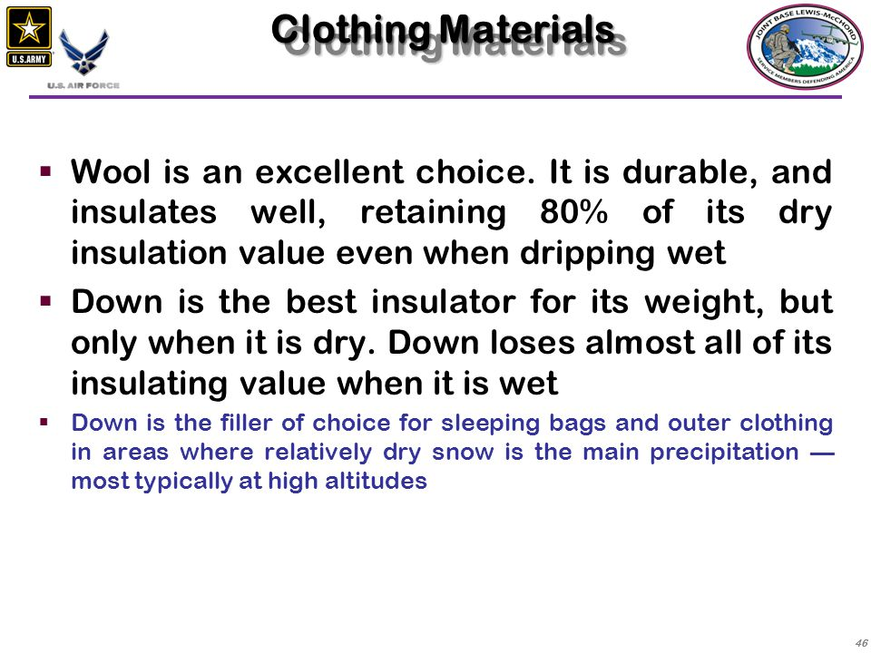 47  Polyester fibers are used as substitutes for down in wetter climates.