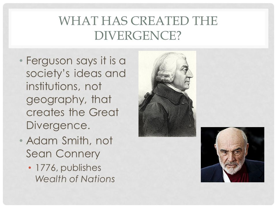 WHAT HAS CREATED THE DIVERGENCE.