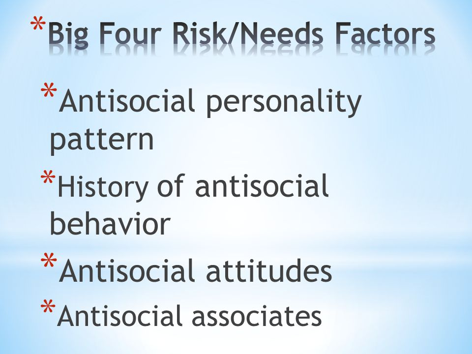 * Obsessive-compulsive personality * Paranoid Personality disorder * Narcissistic personality * Antisocial personality disorder (APD)