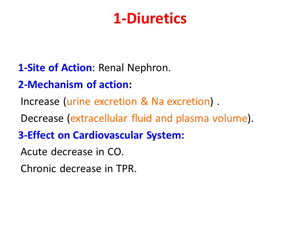 1-Diuretics 1-Site of Action: Renal Nephron.