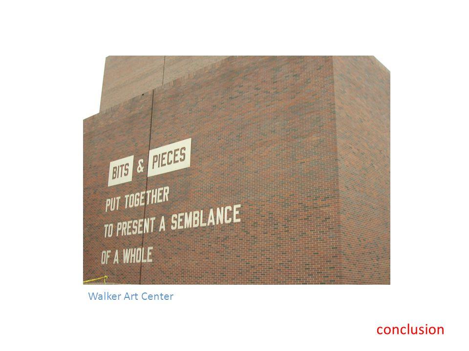 conclusion Walker Art Center