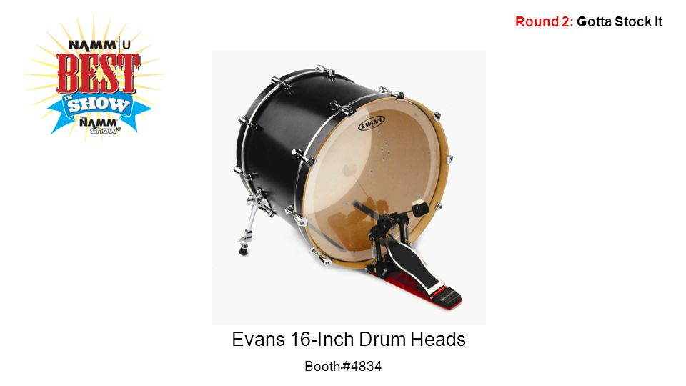 Round 2: Gotta Stock It Evans 16-Inch Drum Heads … Booth #4834