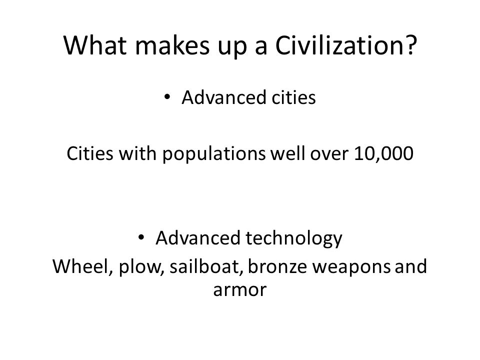 What makes up a Civilization.