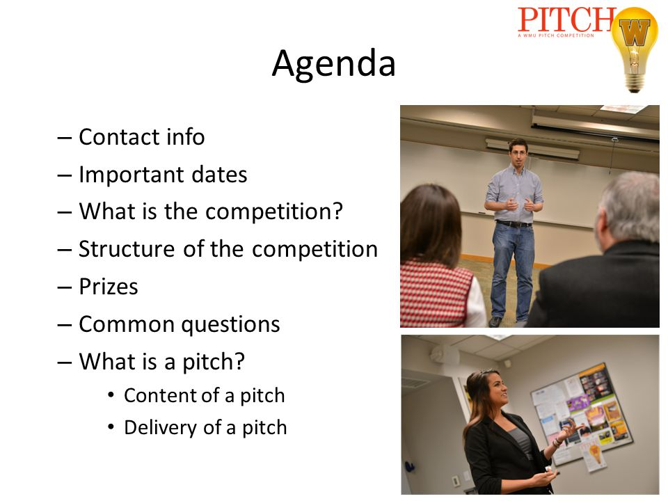 Agenda – Contact info – Important dates – What is the competition.