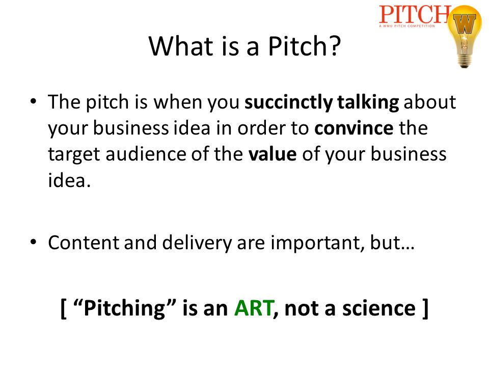 What is a Pitch.