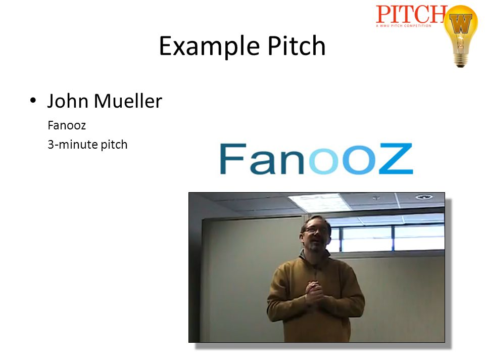 Example Pitch John Mueller Fanooz 3-minute pitch