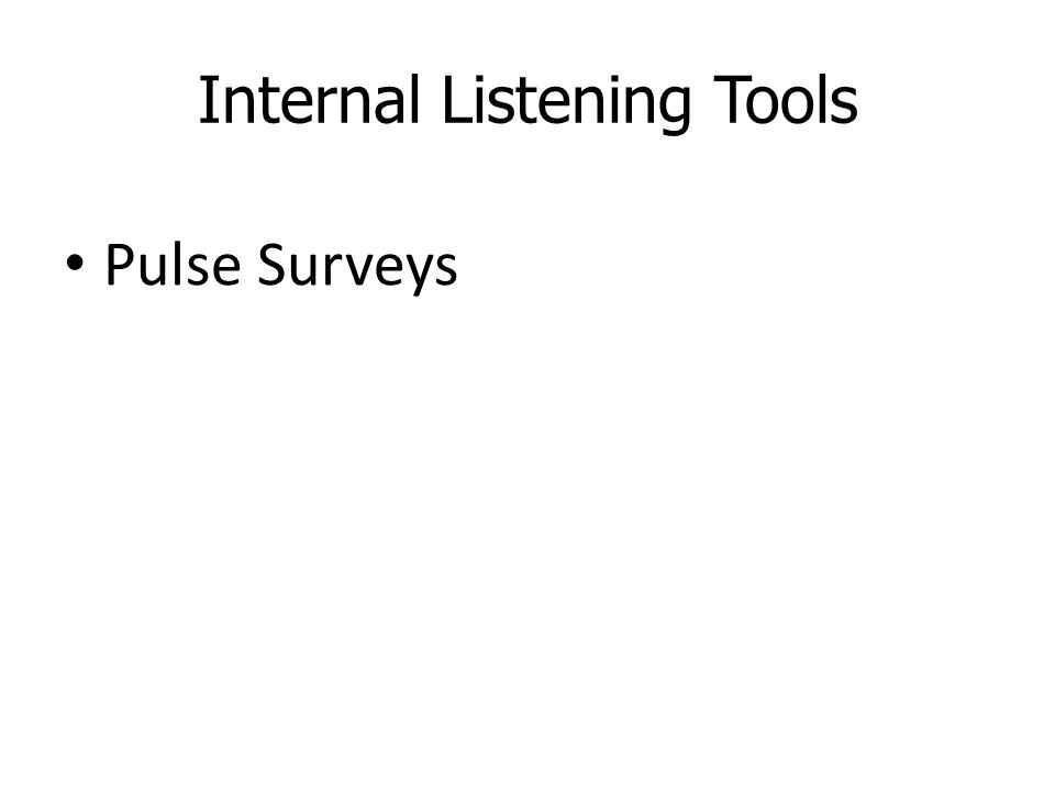 Internal Listening Tools Pulse Surveys