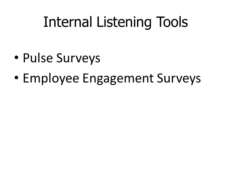 Internal Listening Tools Pulse Surveys Employee Engagement Surveys