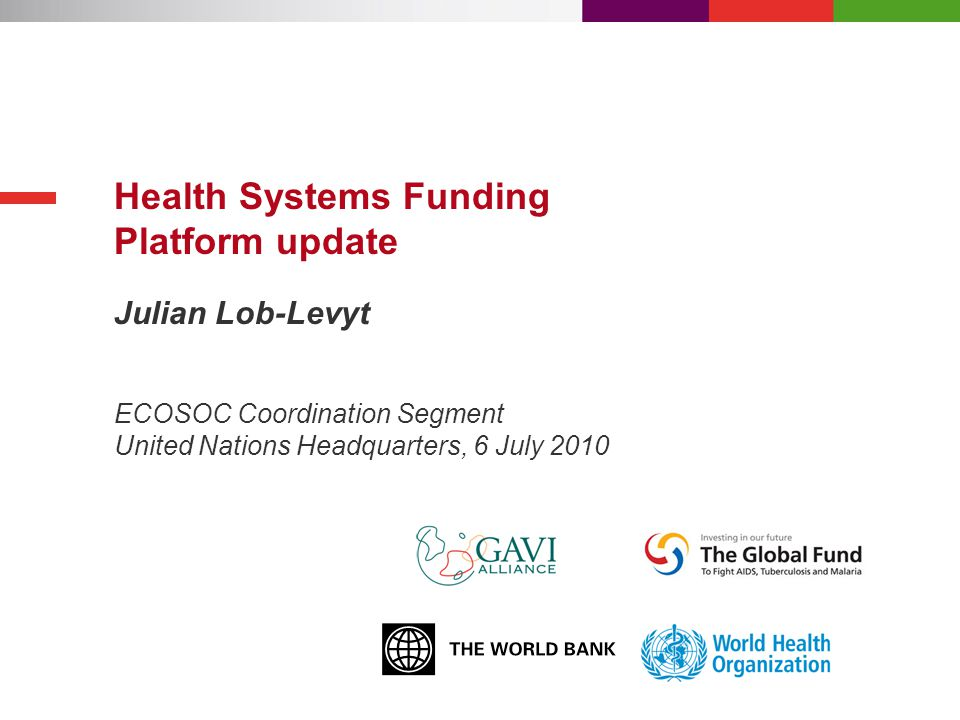 ECOSOC - 6 July 2010 Overview 1.GAVI Alliance and MDG 4 2.Health Systems Funding Platform 1