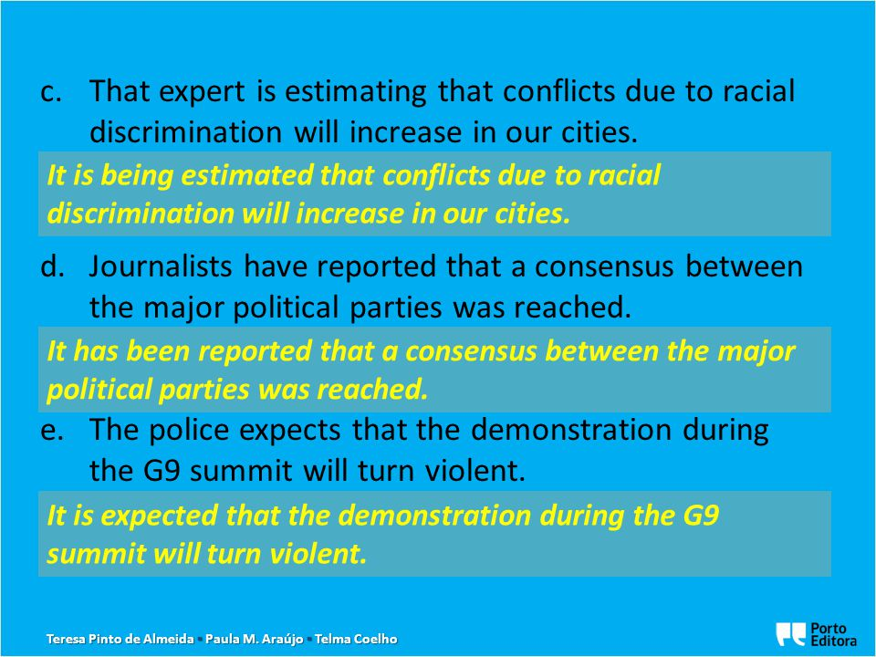 c.That expert is estimating that conflicts due to racial discrimination will increase in our cities.