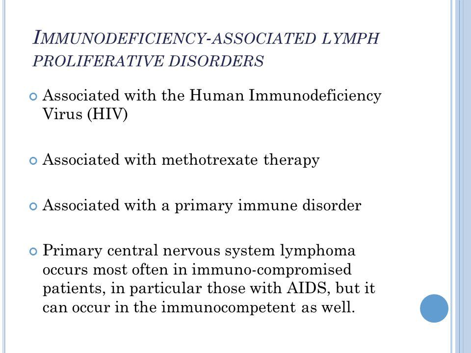 Immunodeficiency-associated lymphoproliferative disorders