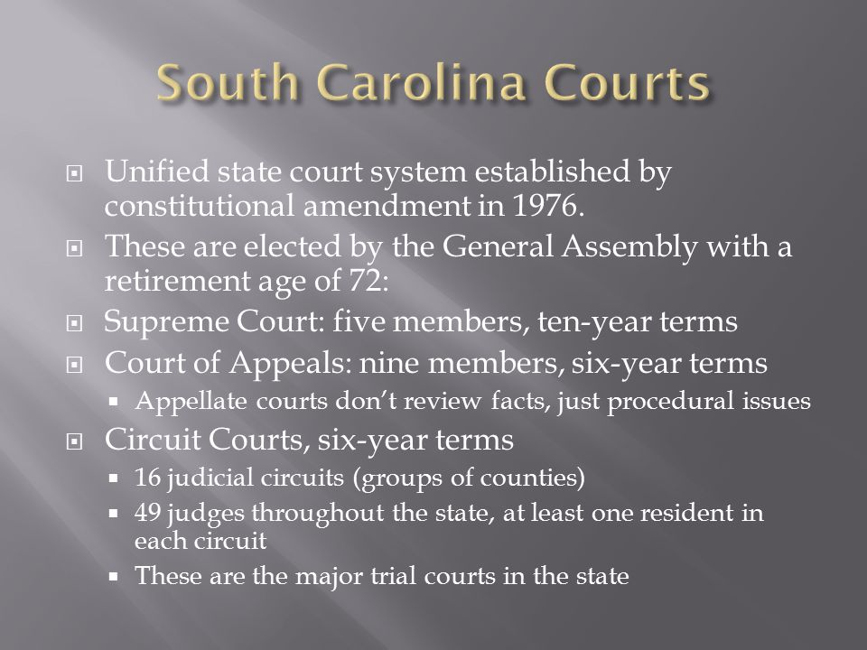  Unified state court system established by constitutional amendment in 1976.