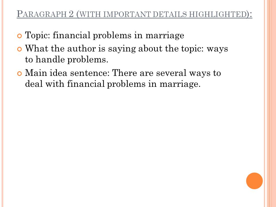 Topic: financial problems in marriage What the author is saying about the topic: ways to handle problems.