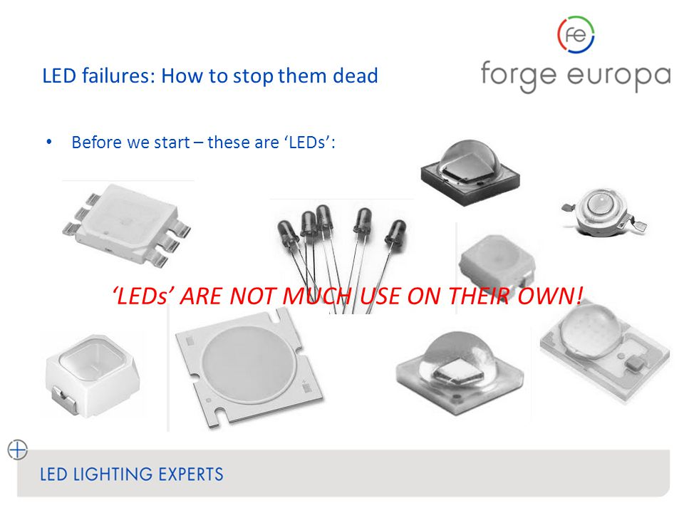 LED failures: How to stop them dead Thank you – and good luck.