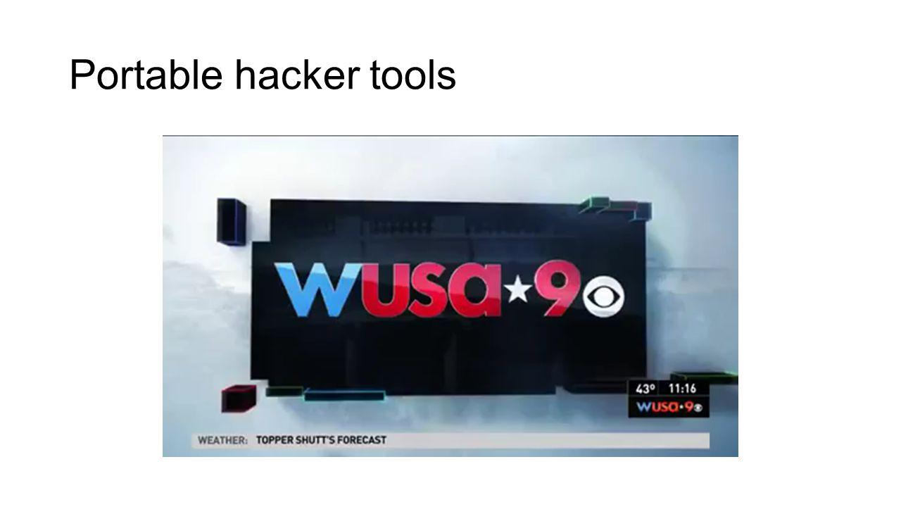 Portable hacker tools