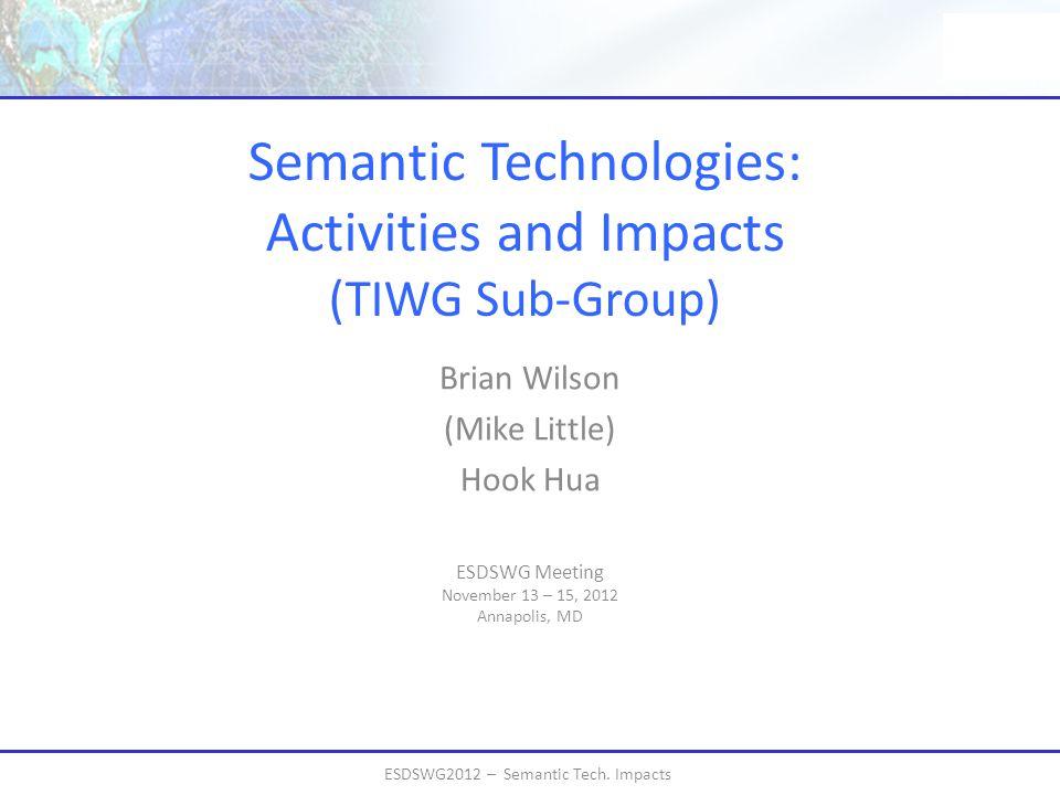 ESDSWG2012 – Semantic Tech.