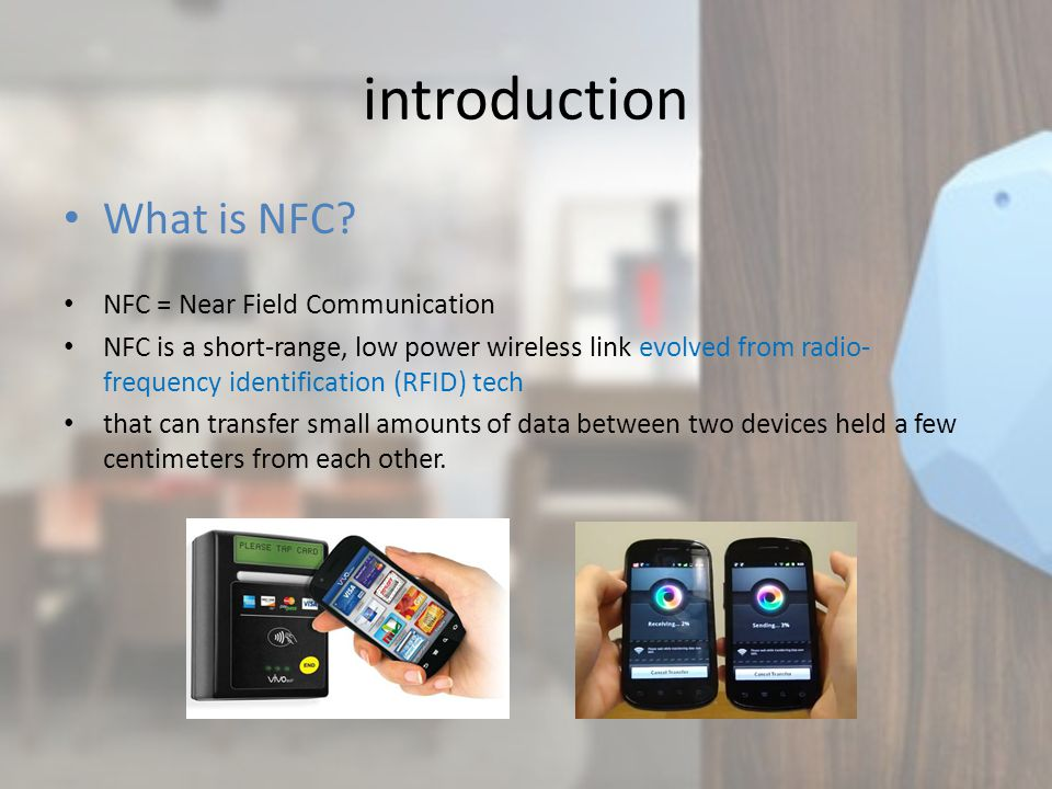 introduction What is NFC.