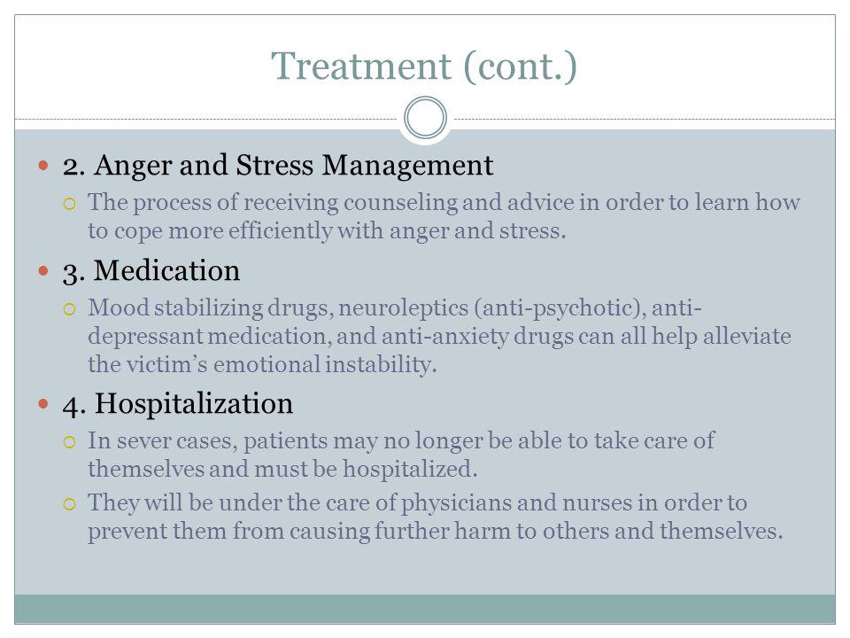 Treatment (cont.) 2.