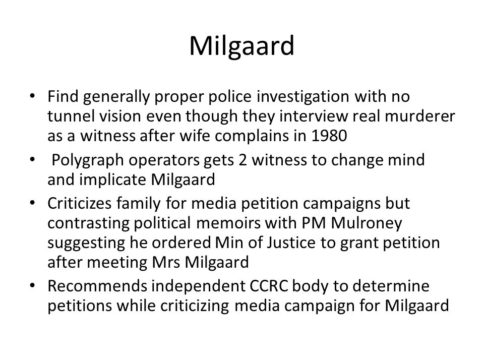 Milgaard Find generally proper police investigation with no tunnel vision even though they interview real murderer as a witness after wife complains i