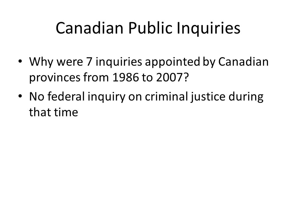 Driskell Inquiry Use of Ontario judge in Manitoba case Finds pattern of non-disclosure in cases involving the prosecutor Recommends review of cases that rely on hair comparison evidence proven unreliable in light of DNA Recommends better post conviction disclosure and CCRC like body with investigative powers because a person whose appeals are exhausted is in a catch 22 when petitioning the executive