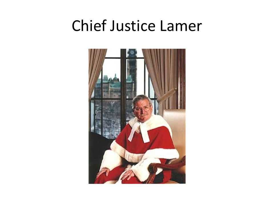 Chief Justice Lamer