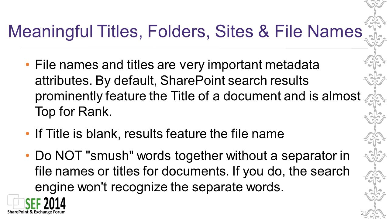 Meaningful Titles, Folders, Sites & File Names 21