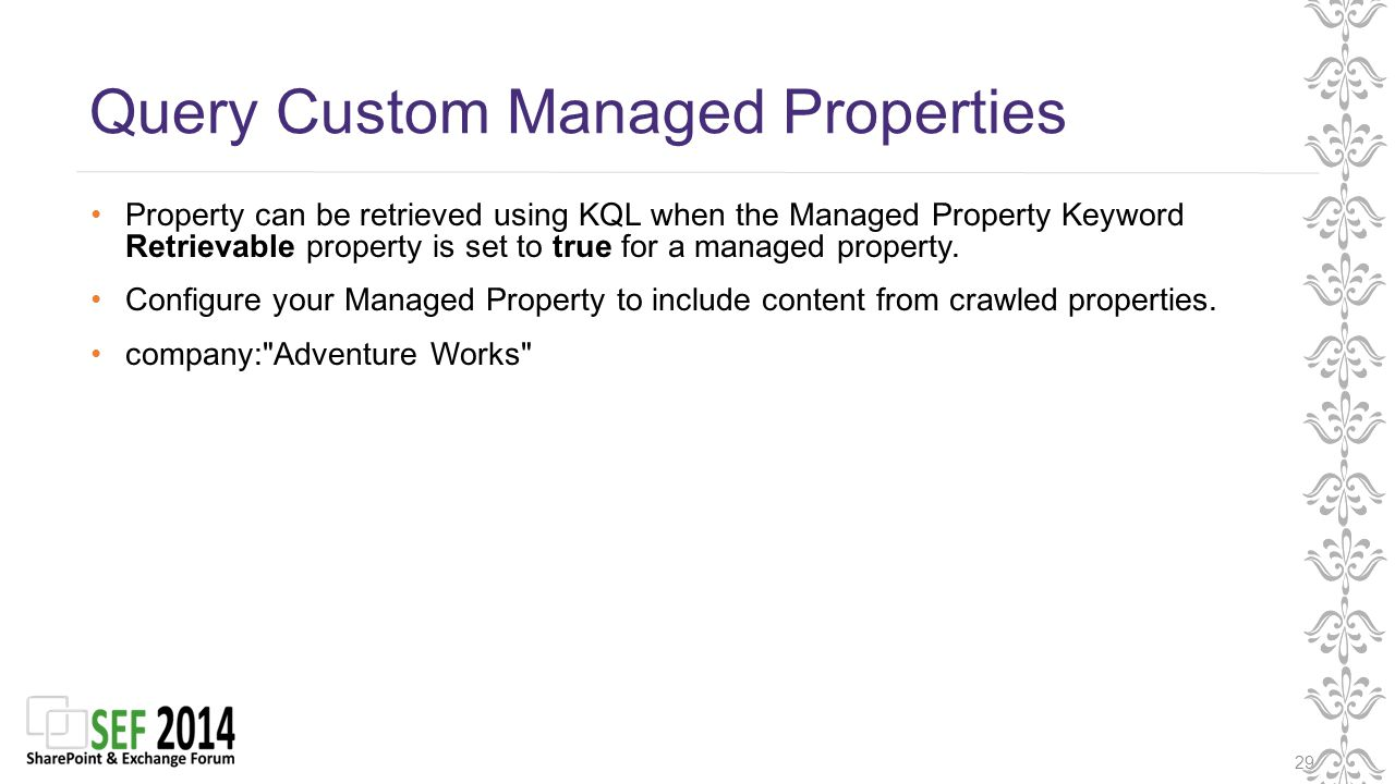 Query Custom Managed Properties 29