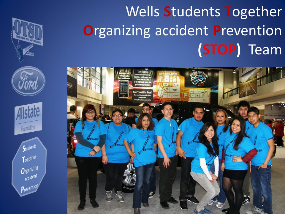 Wells Students Together Organizing accident Prevention (STOP) Team