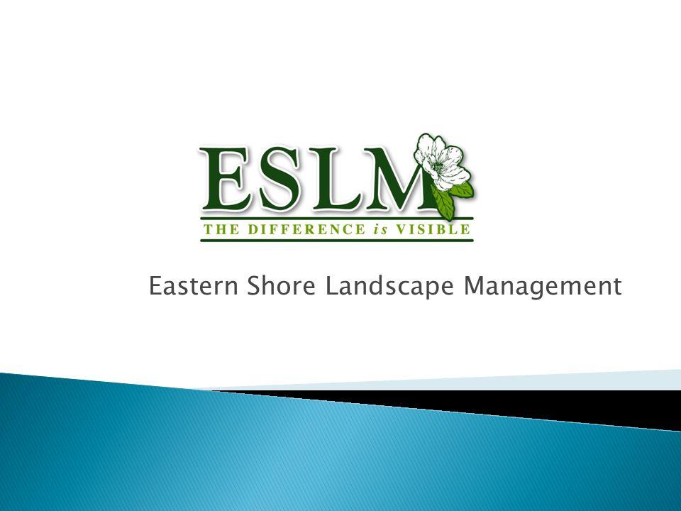 Eastern Shore Landscape Management