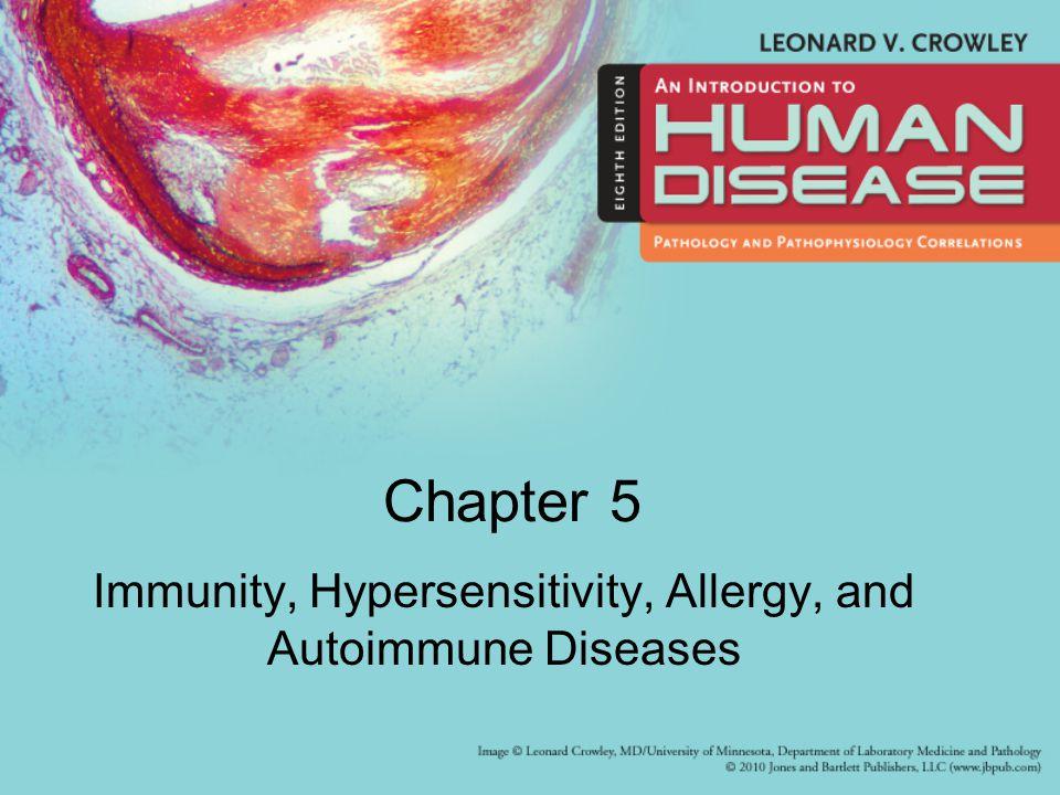 Hypersensitivity Reactions (1 of 5) Antibody-mediated hypersensitivity –Type I: anaphylactic (immediate) –Type II: cytotoxic –Type III: immune complex