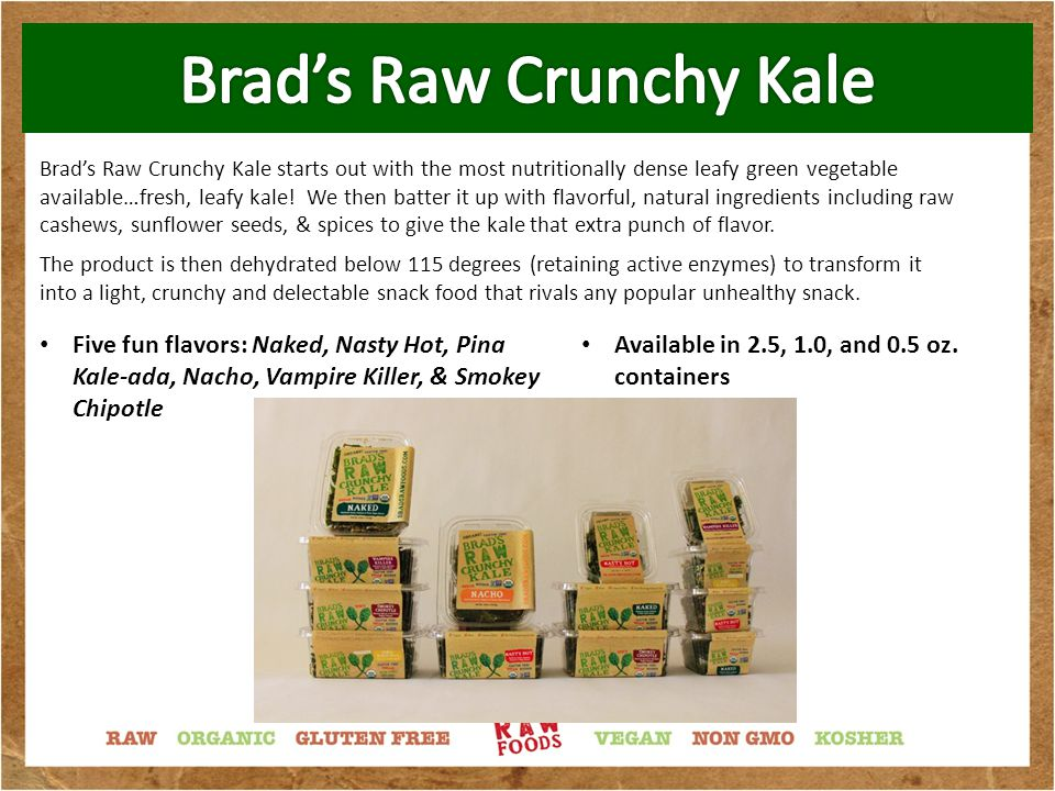 Brad's Raw Chips: Come in 3.0 oz.