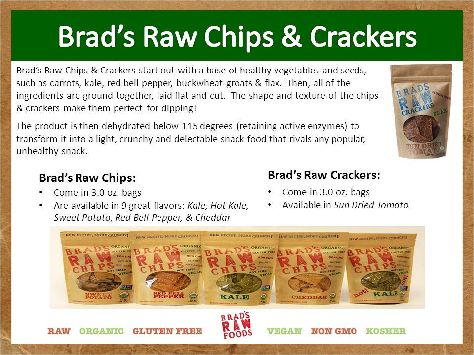 Brad's Raw Foods is committed to high quality products and has the following certifications: